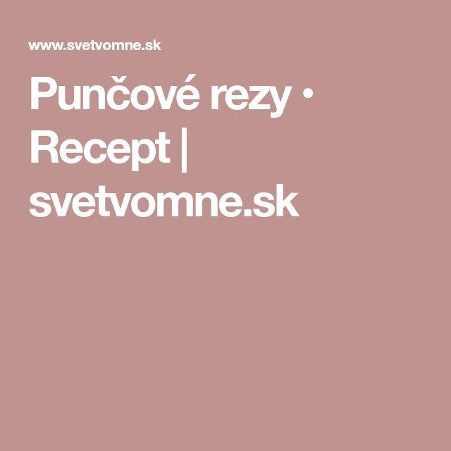 Punčové rezy • Recept | svetvomne.sk