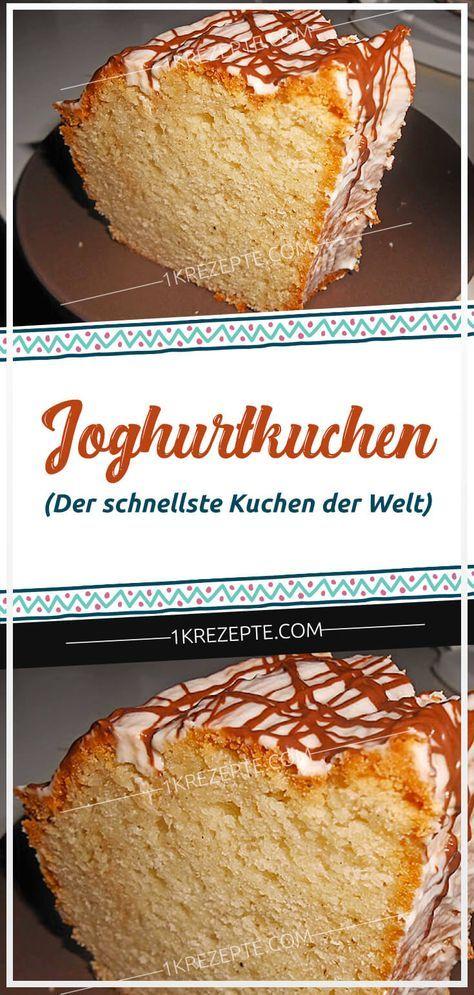 Joghurtkuchen (Der schnellste Kuchen der Welt) – Rezepte