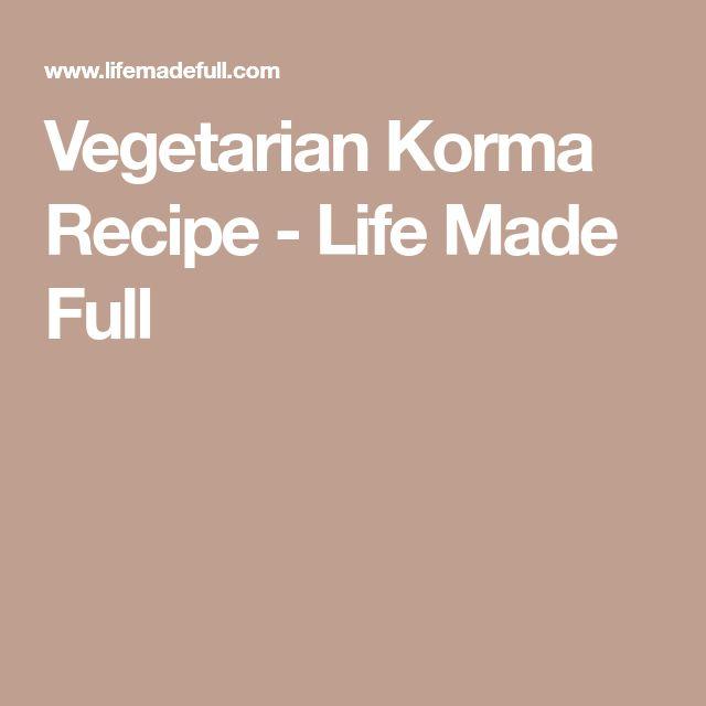 Vegetarian Korma Recipe - Life Made Full
