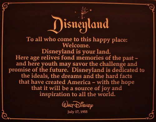 Speech made by Walt Disney in the opening day of Disneyland.