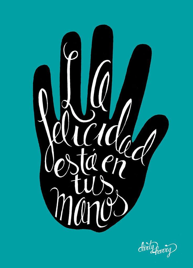 La felicidad está en tus mano frases