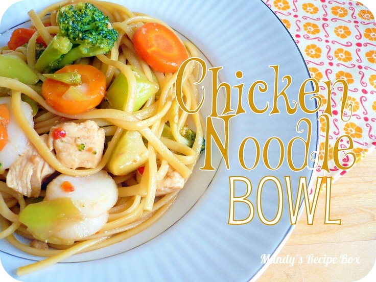 chicken noodle bowl: Chicken Recipes, Rush Hour Recipes, Noodle Bowls, Chicken Dishes, Recipe Box, Chicken Noodles, Favorite Recipes