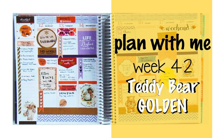 "Plan With Me (ECLP) - Week 42 ""Teddy Bear Golden"""