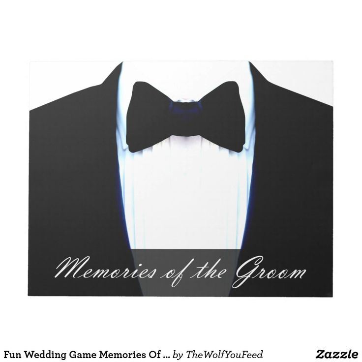 Fun Wedding Game Memories Of The Groom Tuxedo Notepad - Add a fun keepsake or memento of your wedding by getting the guests to write a funny or fond memory of the groom in the big white space between the grooms wedding tuxedo on this notepad. Read them our loud at the wedding or wait until your honeymoon to read them together, but keep them forever to remember.
