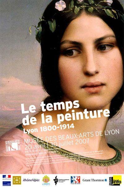 Exposition Le temps de la peinture Lyon 1800/1914 -2007- Musée des Beaux-Arts Lyon