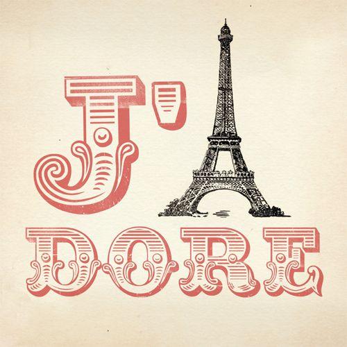 <3: Jador Paris, Vintage Fonts, Eiffel Towers, Quote, White Rooms, France, Events Invitations, Places, J Adorable