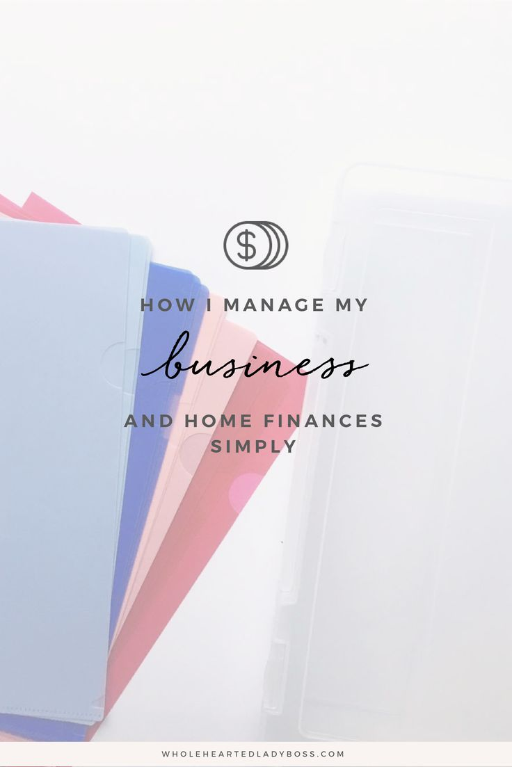 How I manage Business & Home Finances Simply  Business Finance, Budgeting, Budget
