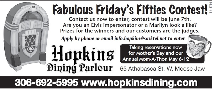 Are you an Elvis Impersonator, a Marilyn look alike or are you simply Fabulous? Then Hopkins Dining Lounge invites you to enter into their Fabulous Friday's Fifties Contest! Check it out!