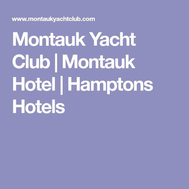 Montauk Yacht Club   Montauk Hotel   Hamptons Hotels