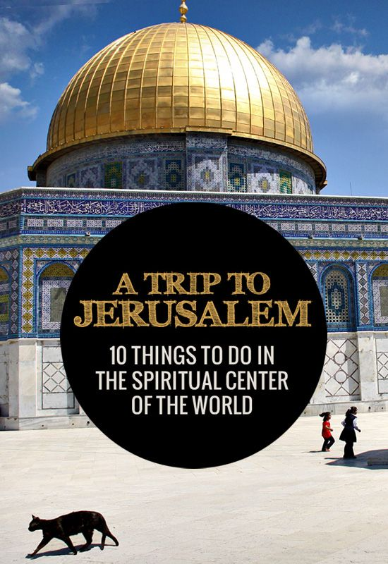 A Trip to Jerusalem, Israel: 10 Things To Do In The Spiritual Center Of The World - A city full of history and tradition, Jerusalem is a place like no other. No matter what religion you are, this holy city will offer a spiritual experience you won't forget... | via @Just1WayTicket: