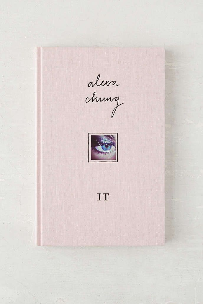 It - alexa chung: not as much content as expected. As 'mainstream' an appeal as Alexa has, I appreciate and share many of her influences. This was a surprisingly cool wee book.