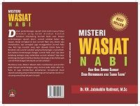 Catatan untuk Buku Misteri Wasiat Nabi (MWN) karya Kang Jalal [Prof Dr Rosihon Anwar]