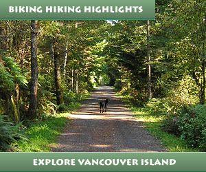 Biking and Hiking Highlights Vancouver Island Canda
