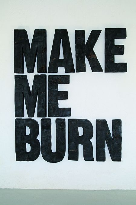 Typeverything.com  'Make me burn' by Oliver Braig (flamed wood).  (via visual-poetry): Flames Woods, Understands Fantasy, Erotic Stimuli, Quote, Olives Braig, Erotic Ideas, Adventure Erotic, Braig Flames, Erotic Seduction