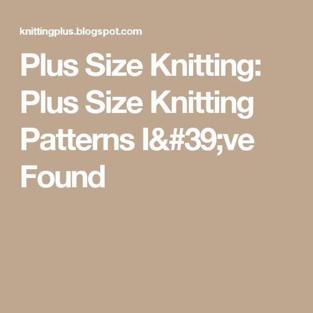 Knitting Patterns Plus Size : Best sites de tricot images on pinterest knitting
