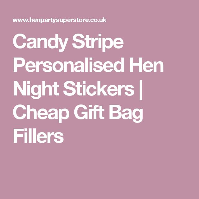 Candy Stripe Personalised Hen Night Stickers | Cheap Gift Bag Fillers