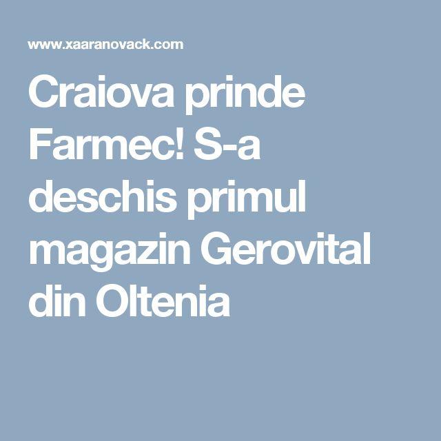 Craiova prinde Farmec! S-a deschis primul magazin Gerovital din Oltenia