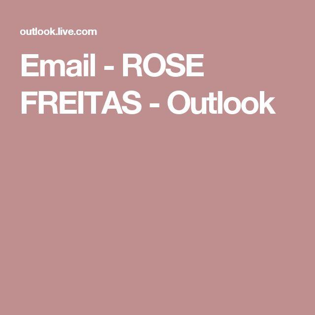 Email - ROSE FREITAS - Outlook