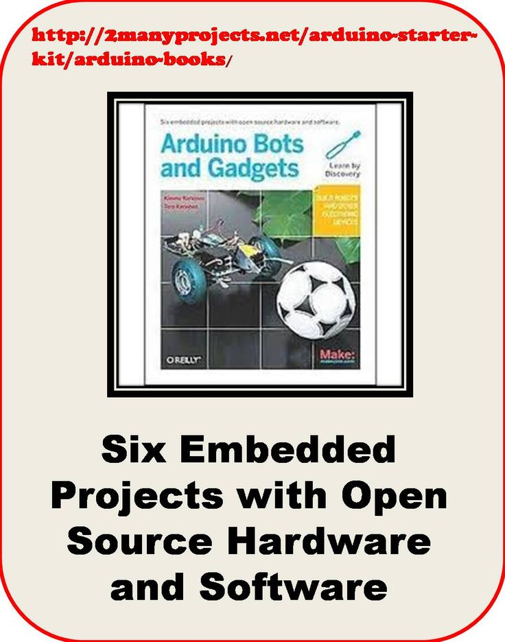 http://2manyprojects.net/arduino-starter-kit/arduino-books/ More info about Open Source Hardware and Software. (Scheduled via TrafficWonker.com)
