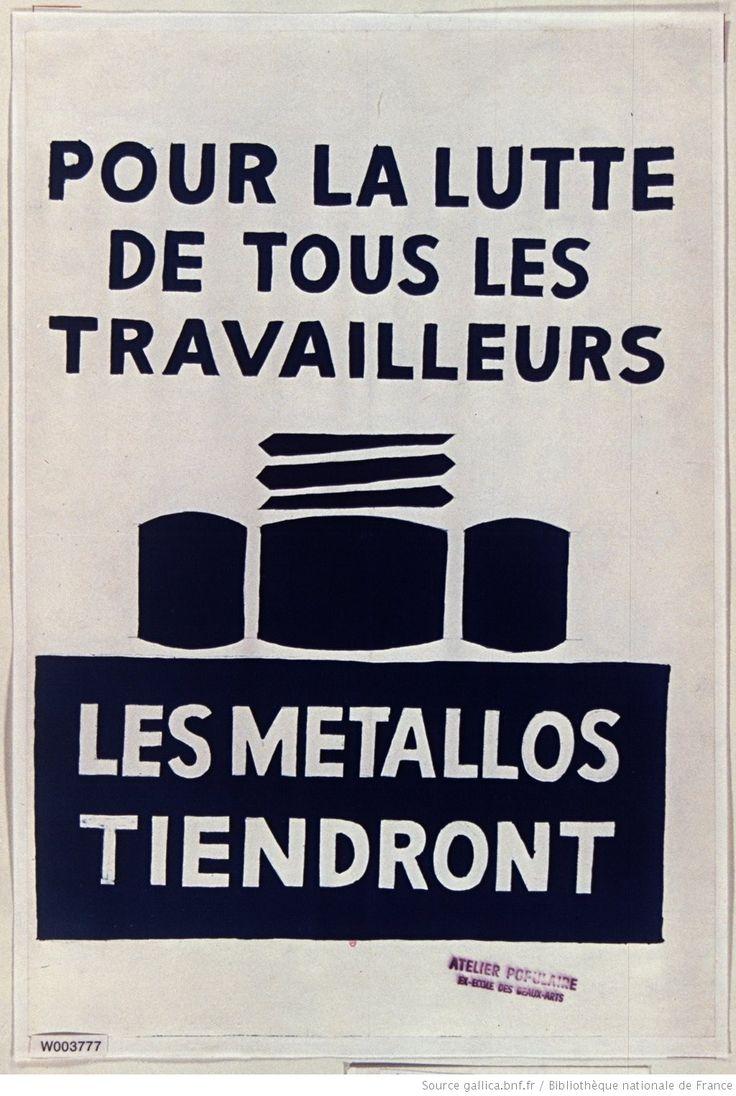 [Mai 1968]. Pour la lutte de tous les travailleurs les métallos tiendront, Atelier populaire ex Ecole des Beaux arts : [affiche] / [non identifié]