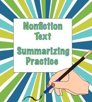 Summarizing Nonfiction Texts Practice: summarizing practice FREEBIE.