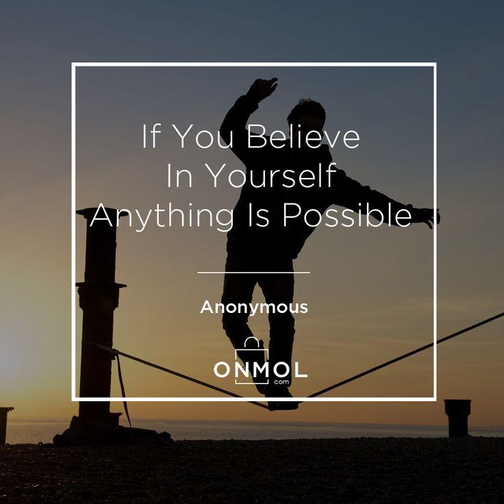 Percayalah pada dirimu sendiri, maka semuanya akan menjadi mungkin. Setuju? ... #OnMolID #Quotes #OnMolQuotes #QOTD #JumatBerkah