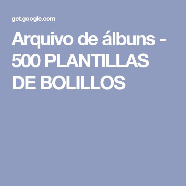 Arquivo de álbuns - 500 PLANTILLAS DE BOLILLOS