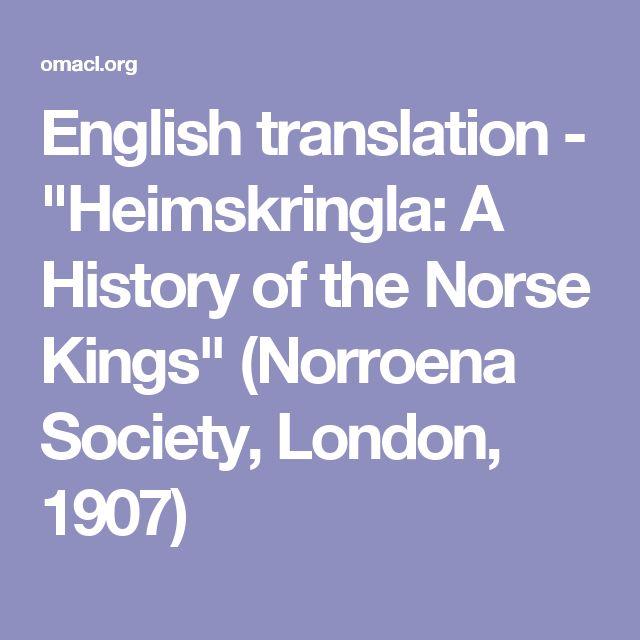 "English translation - ""Heimskringla: A History of the Norse Kings"" (Norroena Society, London, 1907)"