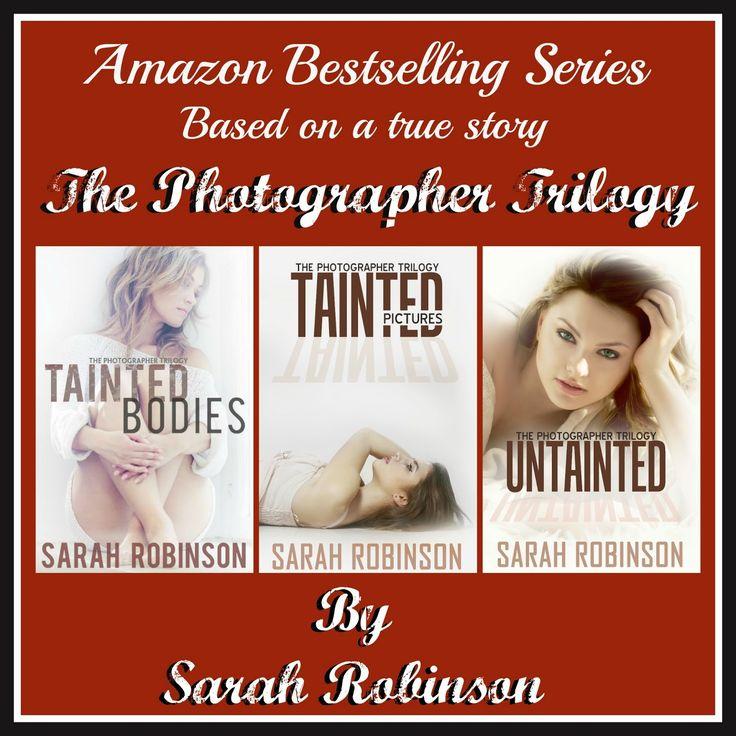 The Photographer Trilogy by Sarah Robinson
