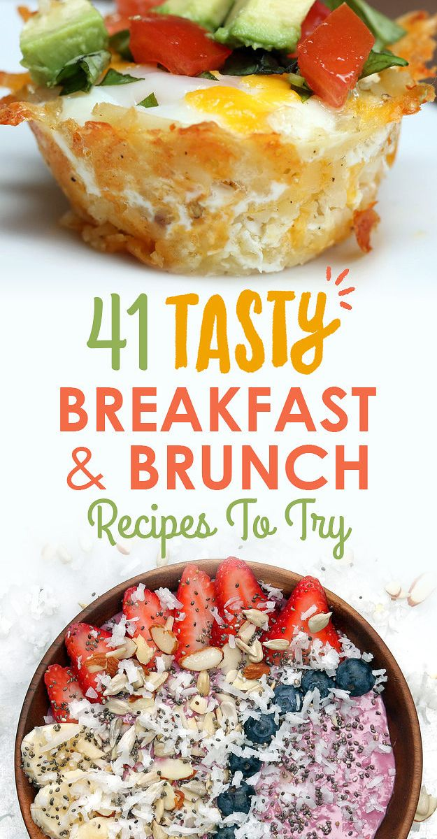 41 Tasty Breakfast And Brunch Ideas To Save For Later