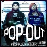 $$$ DAT BISH POP OUT #WHATDIRT $$$ @KatieGotBandz ft @KingL - Pop Out (@KickRaux Trap Remix) by kickraux on SoundCloud