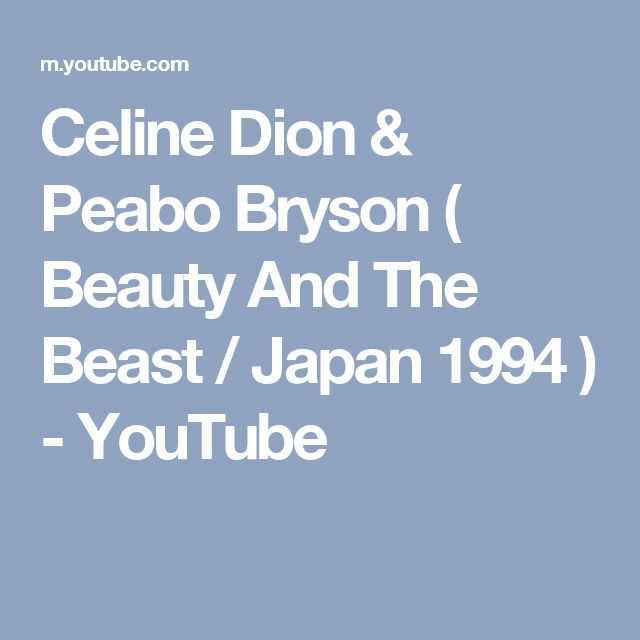Celine Dion & Peabo Bryson ( Beauty And The Beast / Japan 1994 ) - YouTube