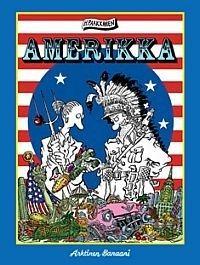 Paakkanen, Heikki: Amerikka (Arktinen Banaani)