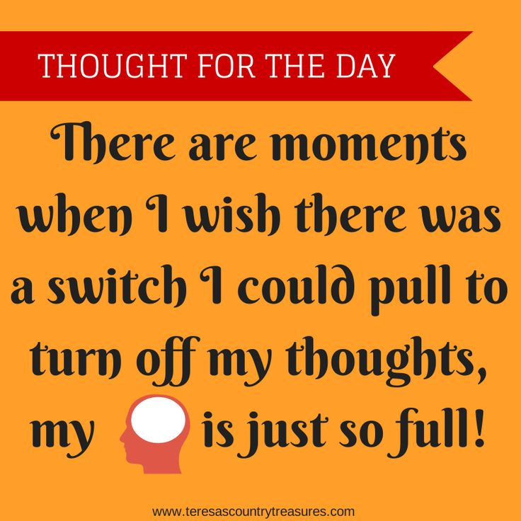 #thoughtfortheday turn off my thoughts #quotes
