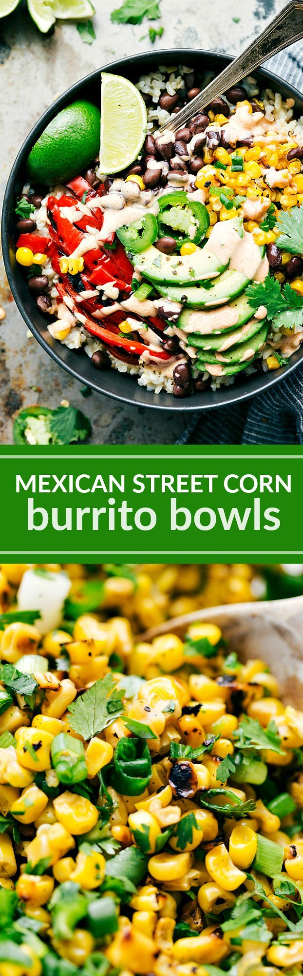 "Deliciously healthy ""Mexican Street Corn"" inspired burrito bowls with the best avocado mayo dressing. From Chelsea's Messy Apron"