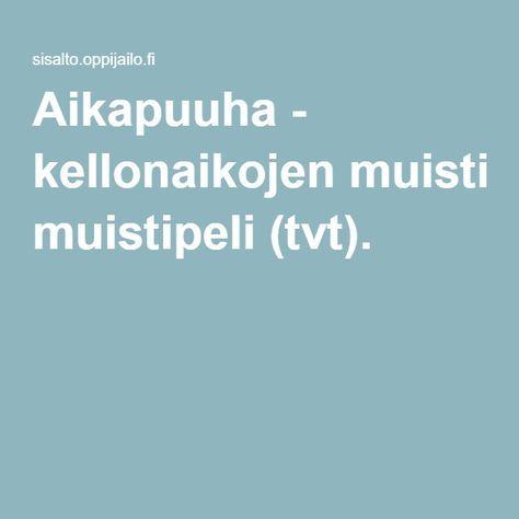 Aikapuuha - kellonaikojen muistipeli (tvt).