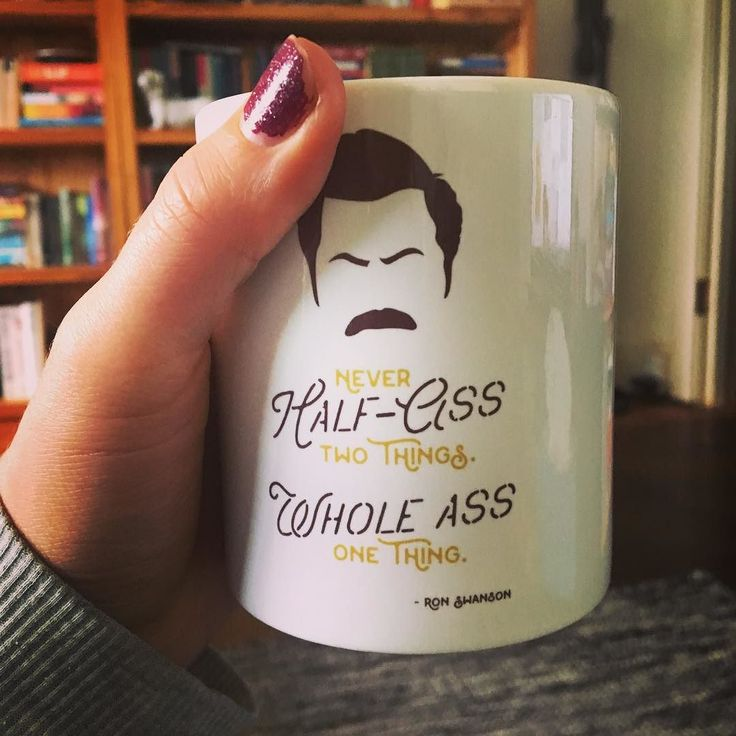 Coffee makes everything better - especially when it's in this mug.  #coffee #mug #ronswanson #parksandrec #parksandrecreation #caffeine #cup