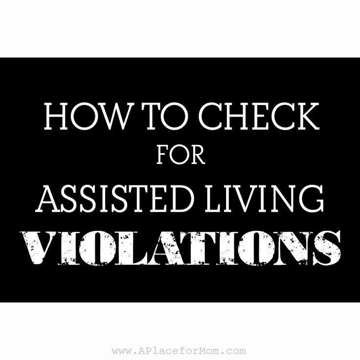 10 States That Make it Easy to Check Assisted Living Violations