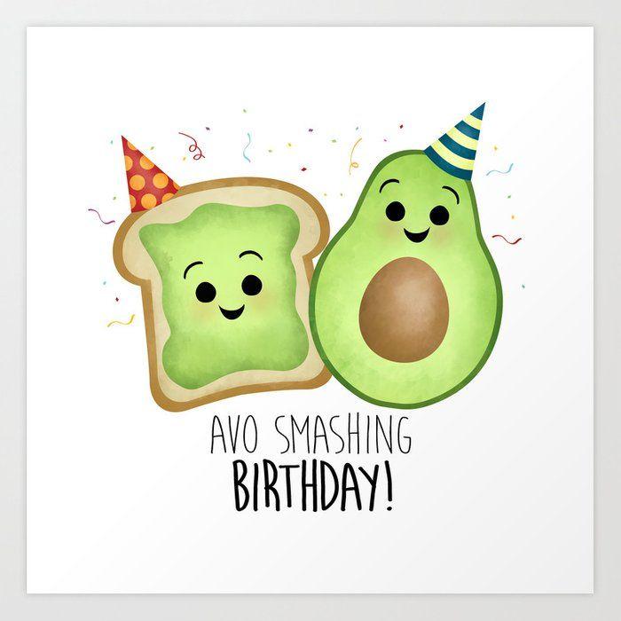 Avo Smashing Birthday Avocado Toast Art Print By A Little Leafy X Small In 2021 Canvas Prints Art Prints Canvas Art Prints
