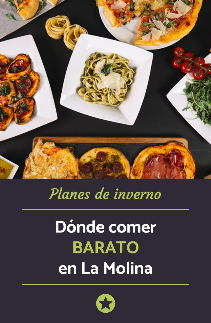Dónde Comer Barato En La Molina Restaurantes Buenos Y Baratos Restaurantes Escapadas Fin De Semana Mini Vacaciones