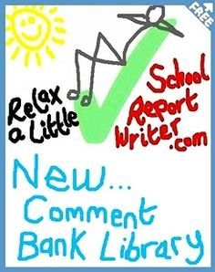 FREE report card comments bank and popular free online report writer. Saves busy teachers hours. Stores your report card comments online. 1-click Thesaurus. STOPS (cut-&-paste) MISTAKES.  YouTube demo: http://www.youtube.com/watch?v=8mv7HuE98a4