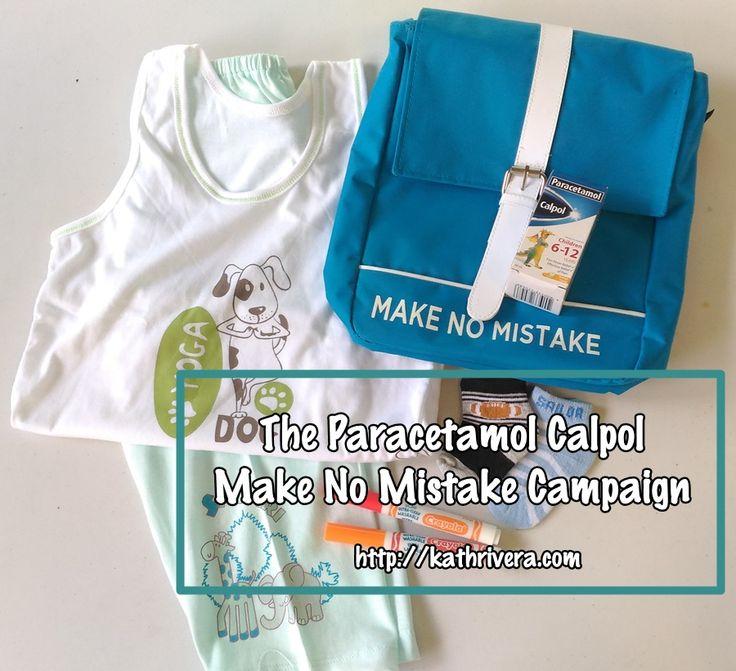 The Paracetamol Calpol Make No Mistake Campaign | Dear Kitty Kittie Kath- Beauty, Fashion, Lifestyle, and Mommy Blog