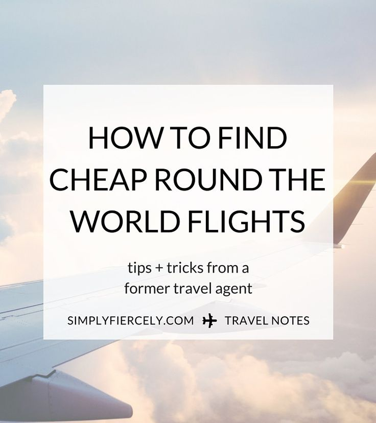 My tips for finding cheap round the world flights (plus my itinerary + what I paid for my flights!)