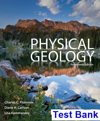 Physical Geology 14th Edition Plummer Test Bank Test Bank
