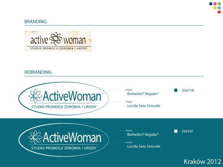 Dla Firmy Actiwe Woman w 2012 roku opracowywaliy nowy system identyfikacji wizualnej.