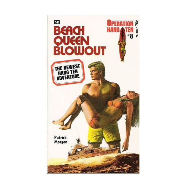 Beach Queen Blowout. Operation Hang Ten Series - Surf Books