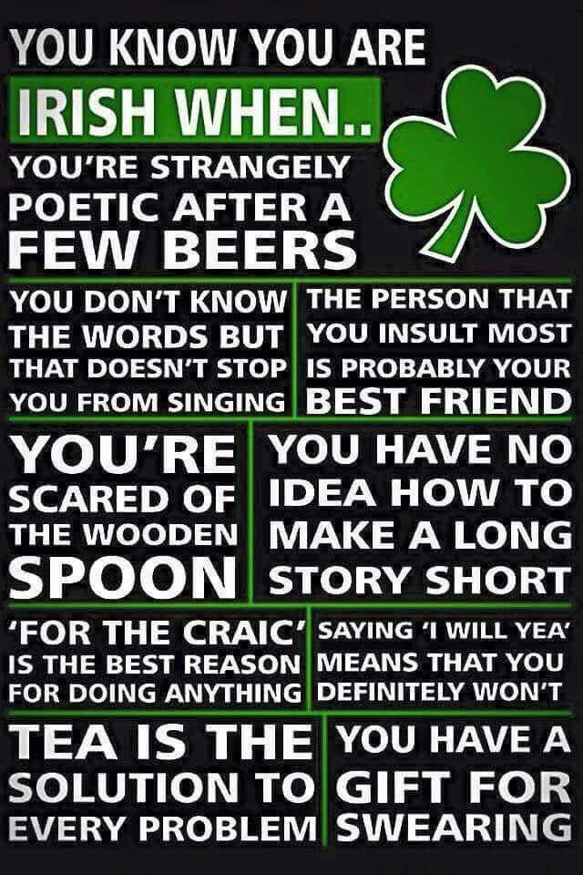 You know you're Irish when....