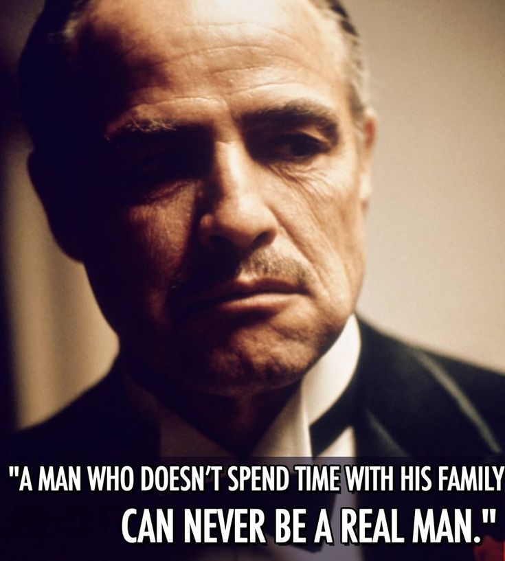 Don Corleone, you are always right.