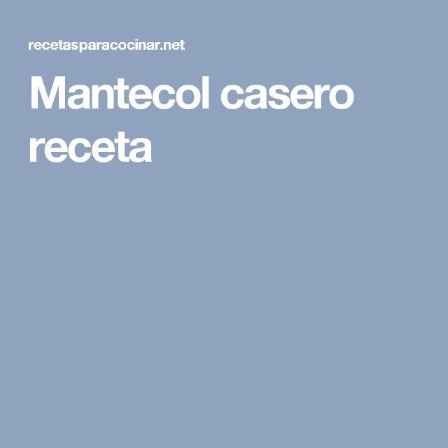 Mantecol casero receta