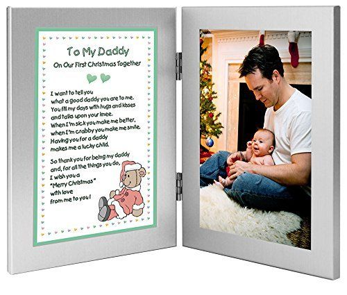 Christmas Gift for New Dad - To My Daddy On Our First Christmas Together - Add Photo to Frame Poetry Gifts http://www.amazon.com/dp/B00MI8K46M/ref=cm_sw_r_pi_dp_RlIowb181RQQH